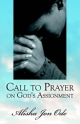 Call to Prayer on God's Assignment