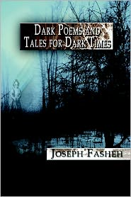Dark Poems and Tales for Dark Times