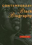 Contemporary Black Biography, Volume 68: Profiles from the International Black Community
