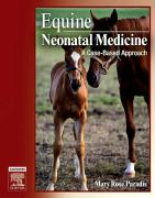 Equine Neonatal Medicine: A Case-Based Approach