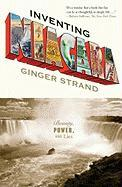 Inventing Niagara: Beauty, Power, and Lies