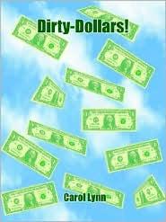 Dirty-Dollars!