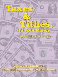 Taxes & Tithes, It's Your Money: A Resource Guide for Faith and Community Organizations