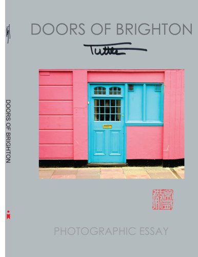 DOORS OF BRIGHTON: PHOTOGRAPHIC ESSAY - John Tuttle