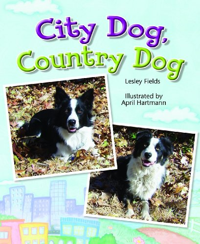 Rigby Literacy by Design: Leveled Reader Grade 1 City Dog, Country Dog - RIGBY