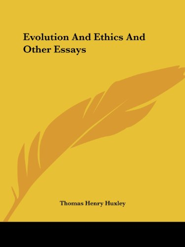 Evolution And Ethics And Other Essays - Thomas Henry Huxley