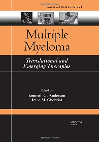 Multiple Myeloma: Translational and Emerging Therapies (Translational Medicine) - Kenneth C. Anderson; M. Ghobrial Irene