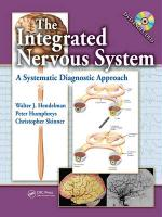 The Integrated Nervous System: A Systematic Diagnostic Approach [With DVD ROM]