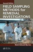 Field Sampling Methods for Remedial Investigations - Byrnes, Mark Edward