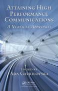 Attaining High Performance Communications: A Vertical Approach