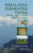 Himalayan Fermented Foods: Microbiology, Nutrition, and Ethnic Values