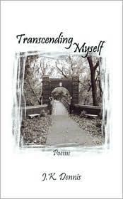 Transcending Myself: Poems