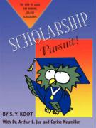 Scholarship Pursuit; The How to Guide for Winning College Scholarships