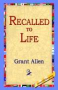 Recalled to Life - Allen, Grant