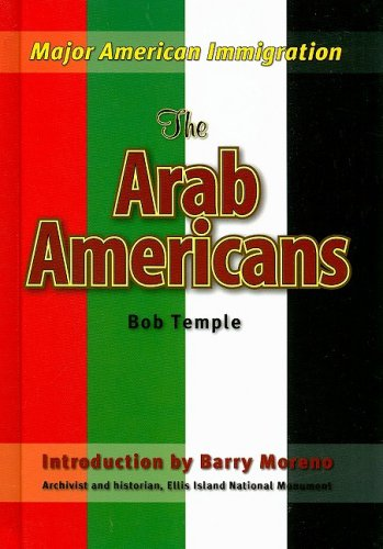 The Arab Americans (Major American Immigration) - Bob Temple
