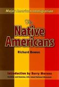 The Native Americans - Bowen, Richard A.