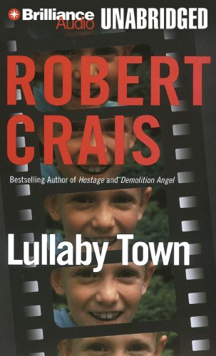 Lullaby Town (Elvis Cole/Joe Pike Series) - Robert Crais