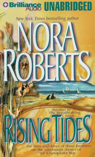Rising Tides (The Chesapeake Bay Saga) - Nora Roberts