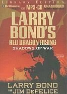 Red Dragon Rising: Shadows of War