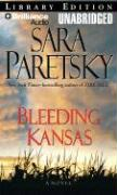 Bleeding Kansas - Paretsky, Sara