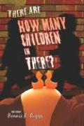 There Are How Many Children in There? - Riggs, Bonnie K.