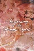 Awakening of the Human Spirit: A Book of Poetry - Bateman, Debra