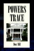 Powers Trace - Bill, Don