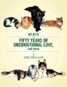 Fifty Years of Unconditional Love: And More... - Allen, Diane Fontes
