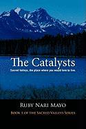 The Catalysts: Sacred Valleys, the Place You Would Love to Live - Mayo, Ruby Nari
