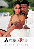 After the Pain - Caines, David