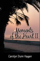 Moments of the Heart II