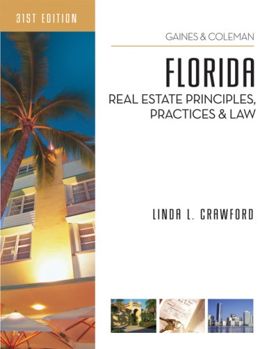 Florida Real Estate Principles, Practices, and Law - Linda Crawford