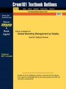 Outlines & Highlights for Global Marketing Management by Kotabe, ISBN: 0471230626