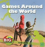 Games Around the World (First Facts: Big Picture: People and Culture)