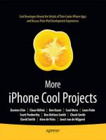 More iPhone Cool Projects: Cool Developers Reveal the Details of Their Cooler Apps and Discuss Their iPad Development Experiences