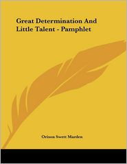 Great Determination and Little Talent - Pamphlet