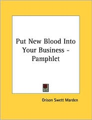 Put New Blood Into Your Business - Pamphlet