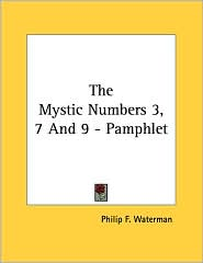 The Mystic Numbers 3, 7 and 9 - Pamphlet