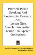 Practical Public Speaking and Commercial Dramatic Art: Lesson Nine, Speech Introduction; Lesson Ten, Speech Conclusions