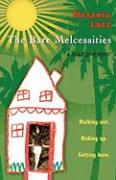 The Bare Melcessities: Walking Out. Waking Up. Getting Bare. - Lutz, Melanie
