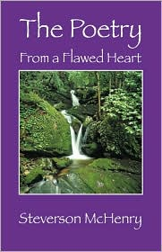 The Poetry: From a Flawed Heart