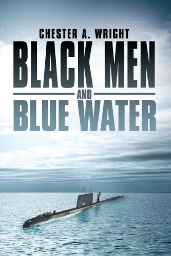 Black Men And Blue Water - Chester A. Wright