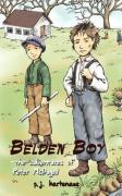 Belden Boy: The Adventures of Peter McDugal - Hartenaus, P. J.