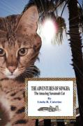 The Adventures of Songha: The Amazing Savannah Cat - Caterine, Linda R.