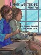 Learning and Enriching Who I Am: An African American Teen Mother to Be - Corpening, Denise