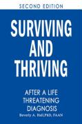 Surviving and Thriving After a Life-Threatening Diagnosis: Second Edition - Hall, Phd Rn Faan Beverly a.