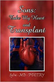 Sons: Take My Heart and Transplant