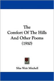 The Comfort of the Hills and Other Poems (1910)