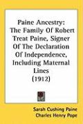 Paine Ancestry: The Family of Robert Treat Paine, Signer of the Declaration of Independence, Including Maternal Lines (1912) - Paine, Sarah Cushing