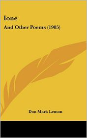 Ione: And Other Poems (1905)